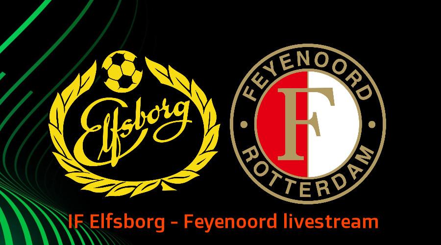 Live stream IF Elfsborg - Feyenoord