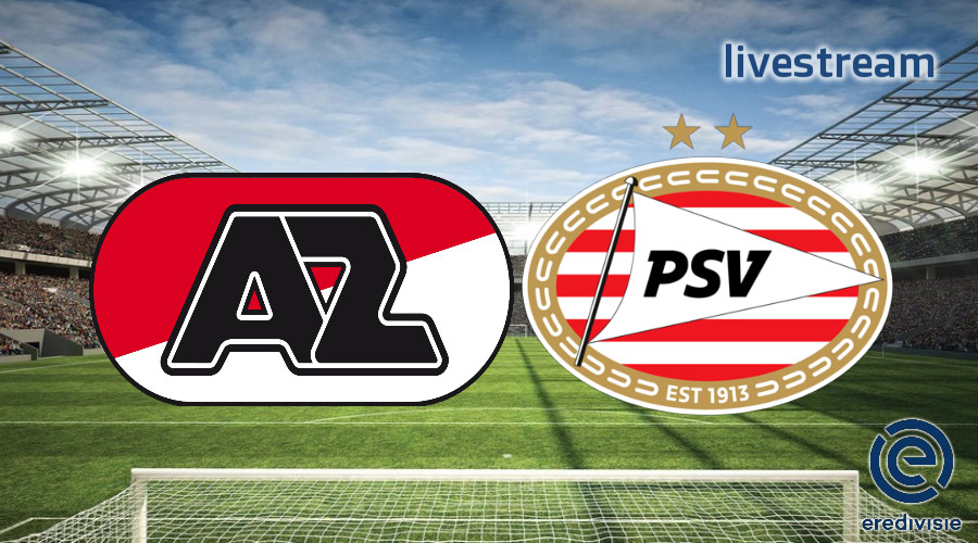 Eredivisie live stream AZ - PSV