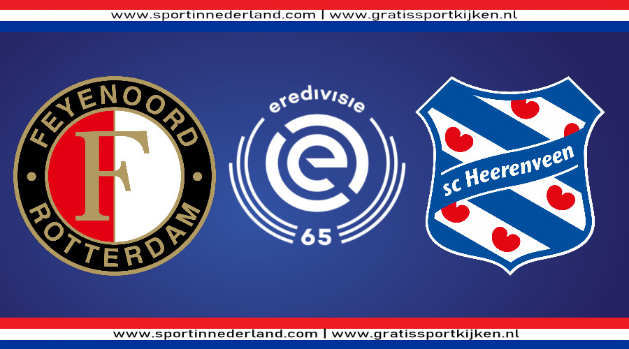 Eredivisie live stream Feyenoord - SC Heerenveen