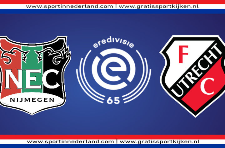 Eredivisie live stream NEC - FC Utrecht