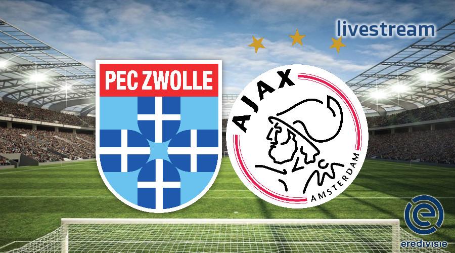Eredivisie live stream PEC Zwolle - Ajax