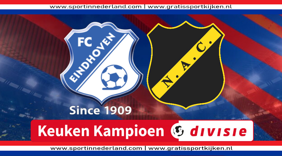 FC Eindhoven - NAC Breda gratis livestream