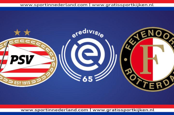 Gratis PSV - Feyenoord kijken