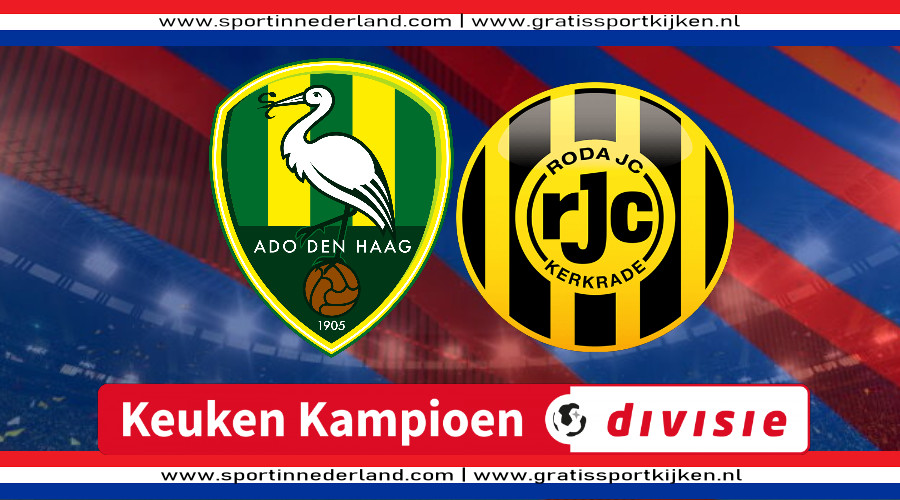 KKD live stream ADO Den Haag - Roda JC