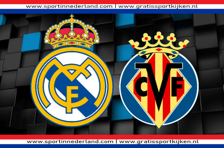 La Liga live stream Real Madrid - Villarreal