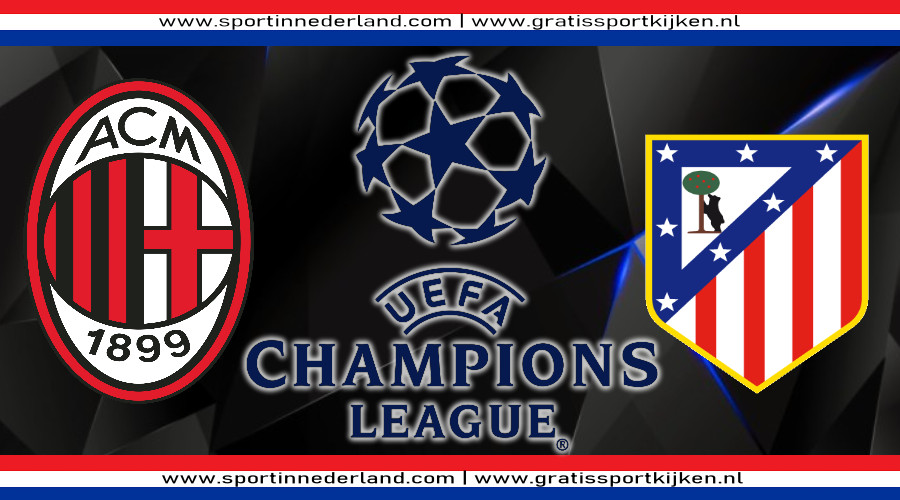 Live stream AC Milan - Atlético Madrid
