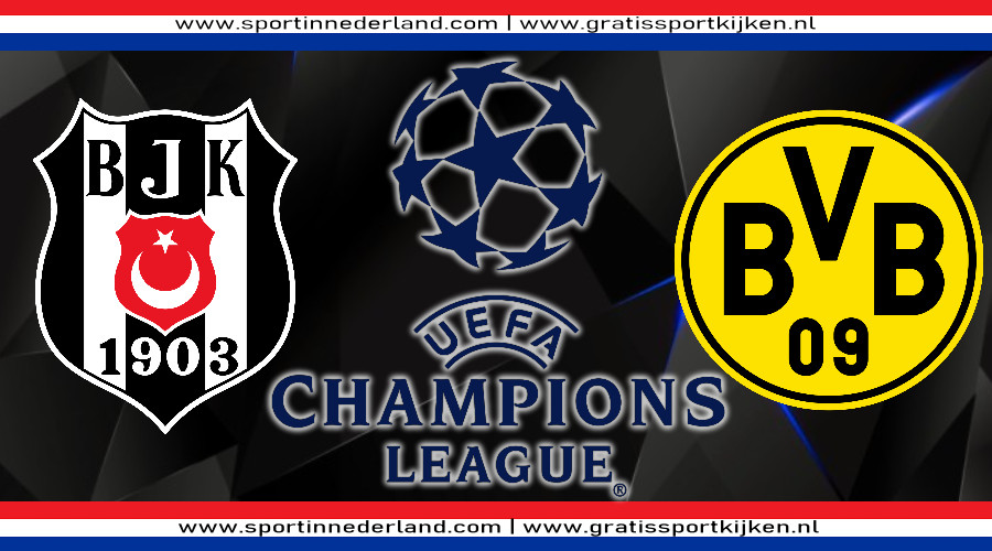 Live stream Besiktas - Borussia Dortmund