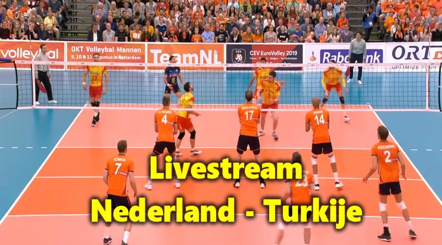 Live stream EK Volleybal Nederland - Turkije