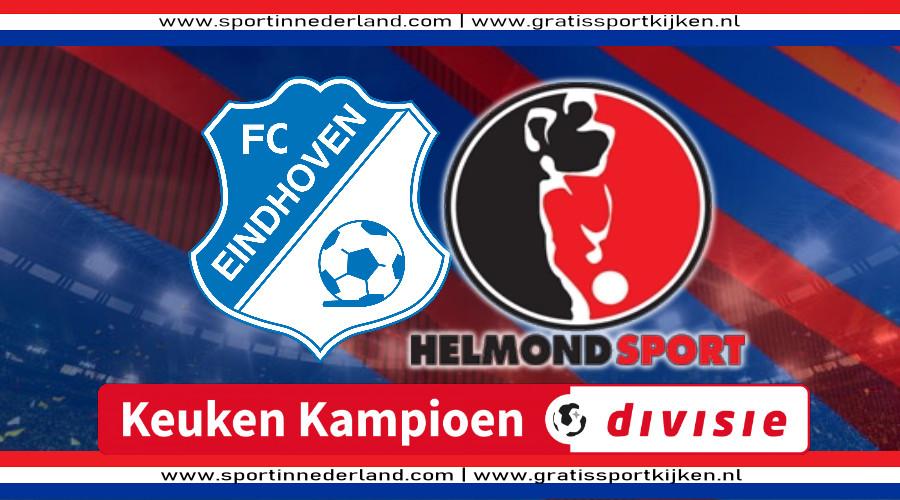 Live stream FC Eindhoven - Helmond Sport
