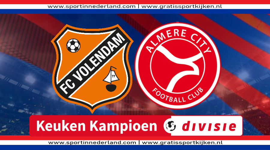 Live stream FC Volendam - Almere City FC