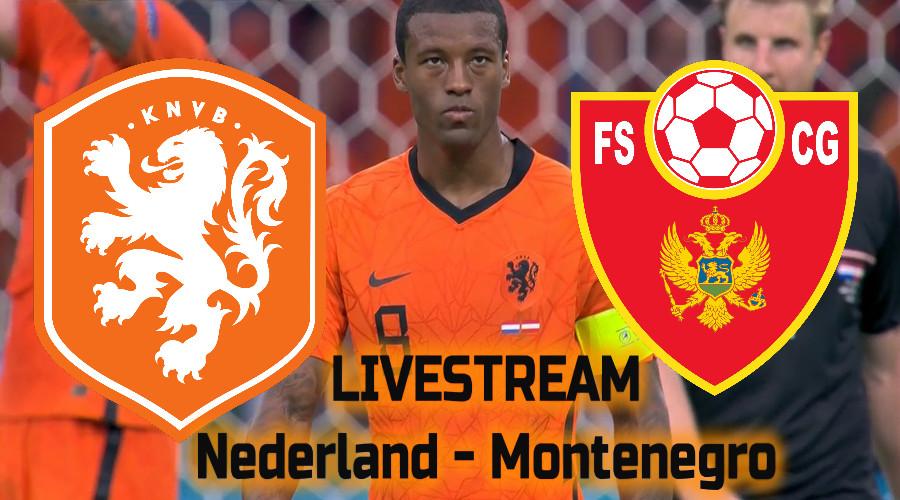 Live stream Nederland - Montenegro