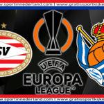 Live stream PSV - Real Sociedad