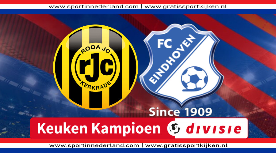 Live stream Roda JC - FC Eindhoven