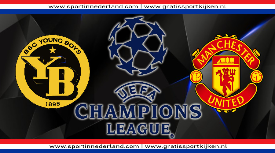 Live stream Young Boys - Manchester United