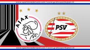 Ajax - PSV eredivisie livestream