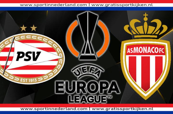 Europa League live stream PSV - AS Monaco