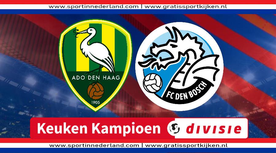 Live stream ADO Den Haag - FC Den Bosch