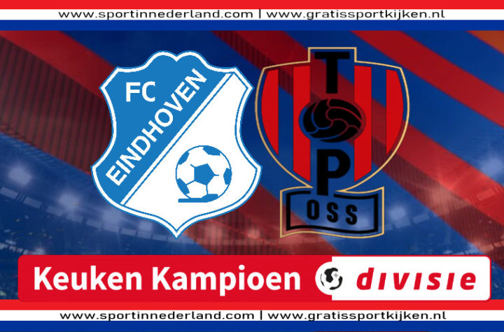 Live stream FC Eindhoven - TOP Oss