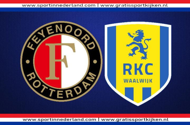 Live stream Feyenoord - RKC Waalwijk