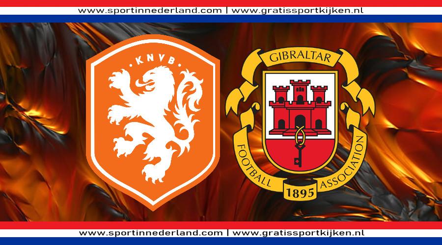 Live stream Nederland - Gibraltar