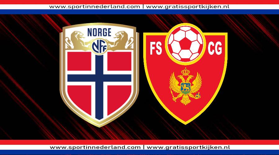Live stream Noorwegen - Montenegro