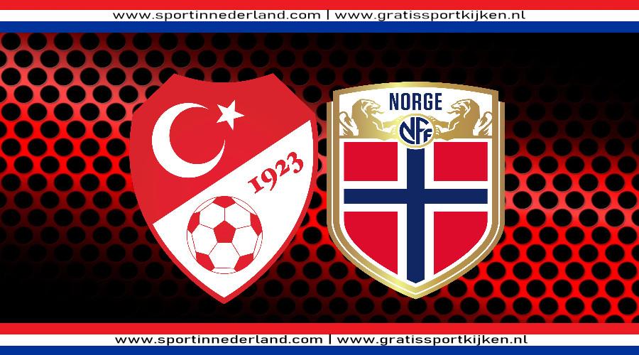 Live stream Turkije - Noorwegen